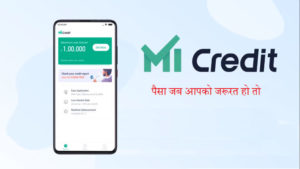 Mi Credit personal loan instant upto 1 lakh in just one click